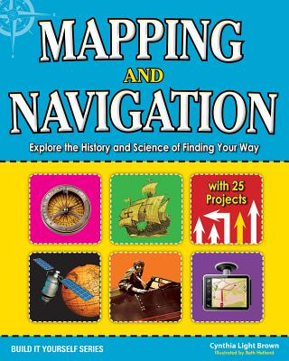 Mapping and Navigation By Brown, Cynthia Light/ Hetland, Beth (ILT)